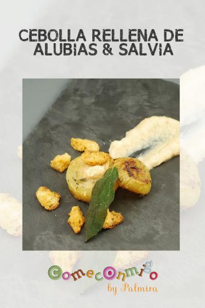 CEBOLLA RELLENA DE ALUBIAS & SALVIA