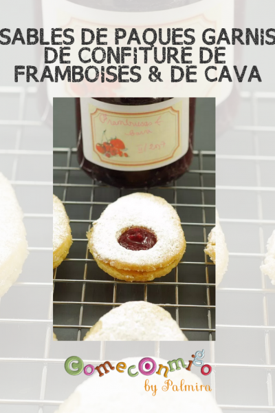 SABLÉS DE PÂQUES GARNIS À LA CONFITURE DE FRAMBOISES & DE CAVA