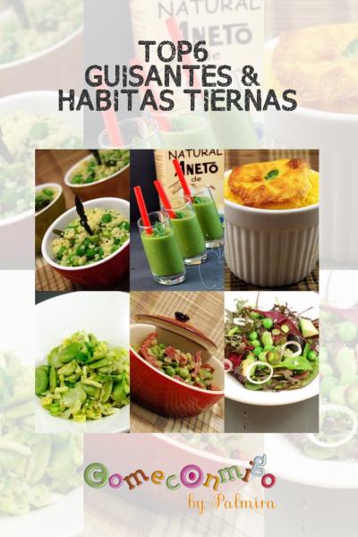 TOP6 GUISANTES & HABITAS TIERNAS