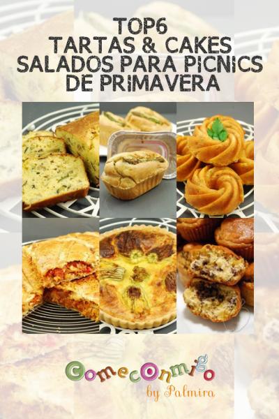 TOP6 TARTAS & CAKES SALADOS PARA PICNICS DE PRIMAVERA