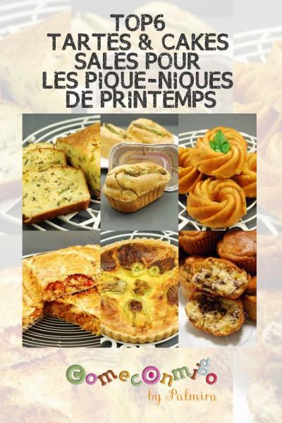 TOP6 TARTES & CAKES SALÉS POUR LES PIQUE-NIQUES DE PRINTEMPS