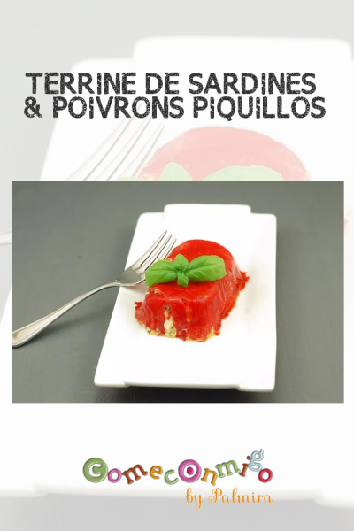 TERRINE DE SARDINES & POIVRONS PIQUILLOS
