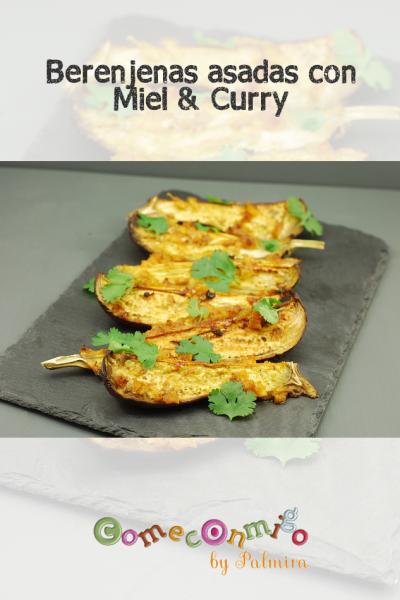 Berenjenas asadas con Miel & Curry