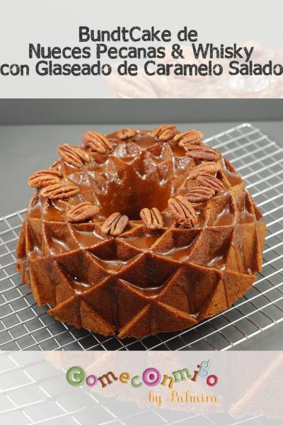 Bundtcake de Nueces Pecanas y Whisky con Glaseado de Caramelo Salado