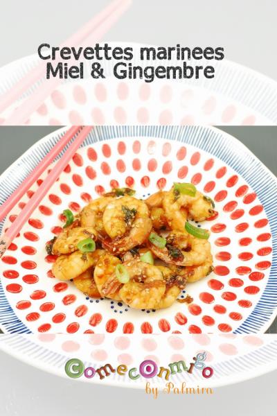 Crevettes marinées miel et gingembre