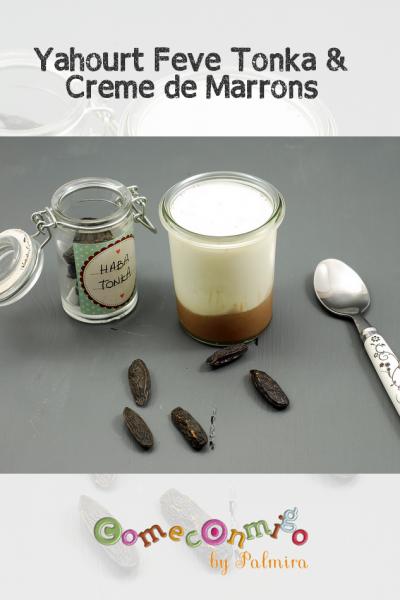 Yahourt fève tonka et crème de marrons
