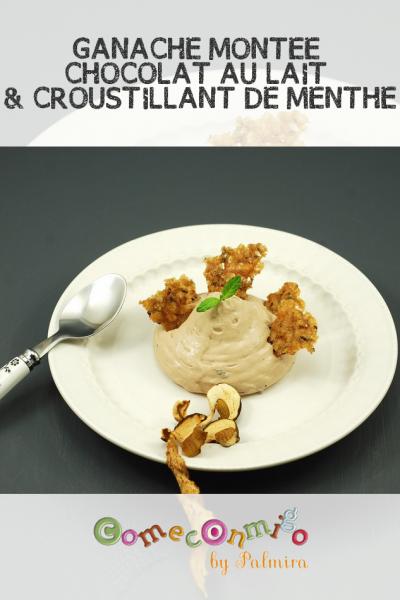 GANACHE MONTEE CHOCOLAT AU LAIT ET CÈPES ET SON CROUSTILLANT À LA MENTHE