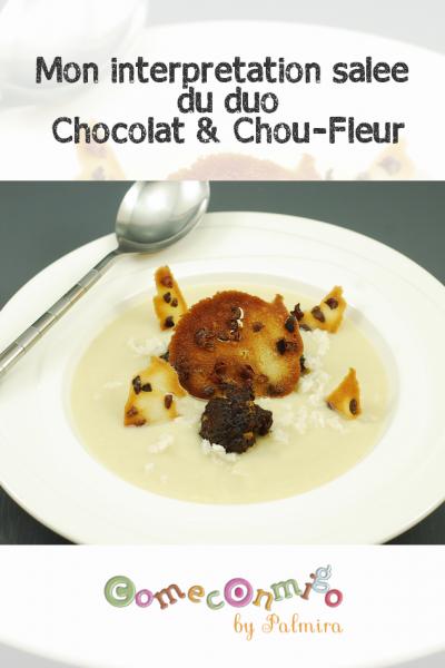 Mon interprétation salée du duo Chocolat et chou-fleur