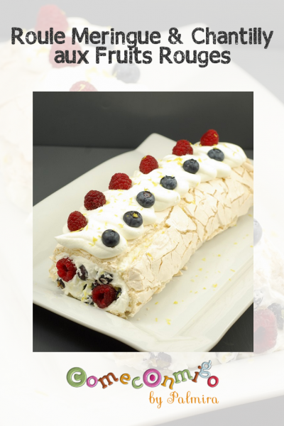 Roulé meringue et chantilly aux fruits rouges