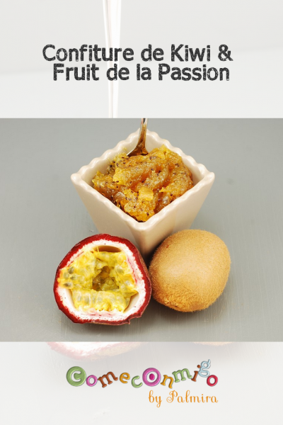 Confiture de Kiwi & Fruit de la Passion
