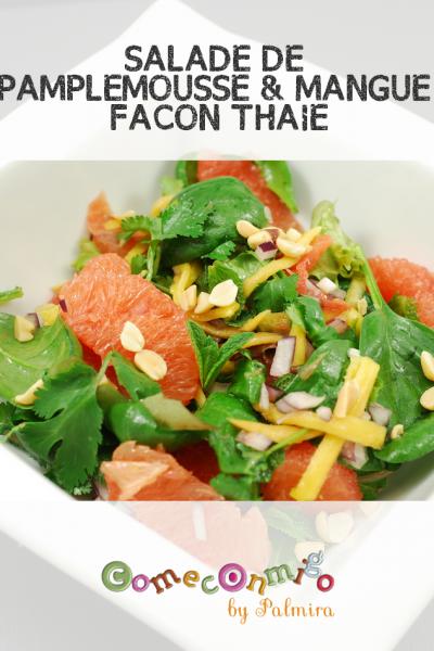SALADE DE PAMPLEMOUSSE & MANGUE FACON THAIE