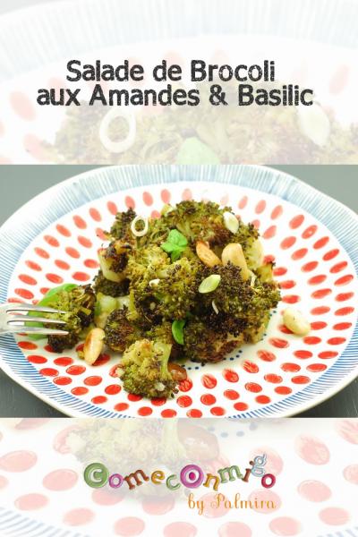 Salade de Brocoli aux Amandes & Basilic