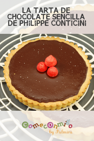LA TARTA DE CHOCOLATE SENCILLA DE PHILIPPE CONTICINI