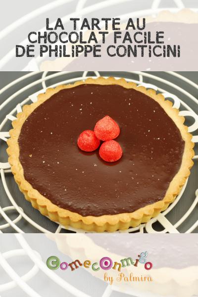LA TARTE AU CHOCOLAT FACILE DE PHILIPPE CONTICINI