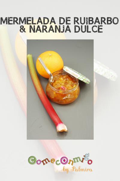 MERMELADA DE RUIBARBO & NARANJA DULCE