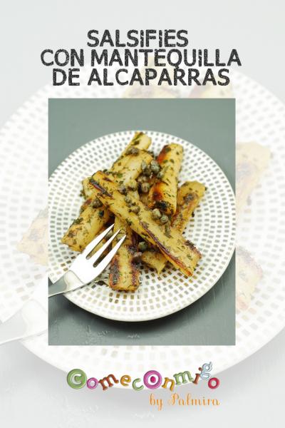 SALSIFÍES CON MANTEQUILLA DE ALCAPARRAS