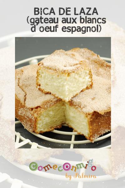BICA DE LAZA Gâteau aux blancs d'oeufs espagnol
