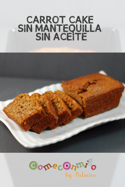 Carrot Cake sin mantequilla SIN ACEITE