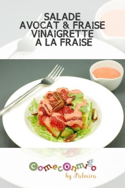 SALADE AVOCAT & FRAISE VINAIGRETTE A LA FRAISE