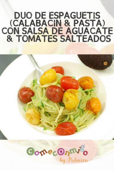 DUO DE ESPAGUETIS (CALABACIN & PASTA) CON SALSA DE AGUACATE & TOMATES SALTEADOS