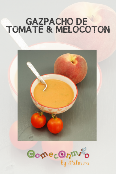 GAZPACHO DE TOMATE & MELOCOTON