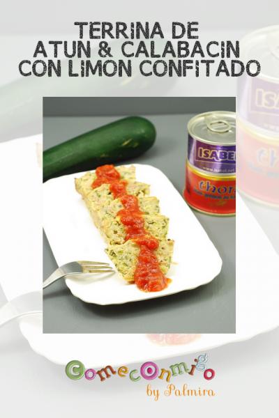 TERRINA DE ATUN & CALABACIN CON LIMON CONFITADO A LA SAL