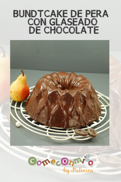 BUNDTCAKE DE PERA CON GLASEADO DE CHOCOLATE