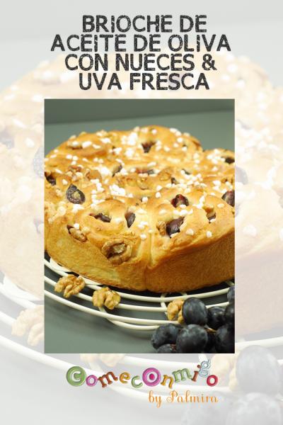 Brioche de Aceite de Oliva con Uva Fresca & Nueces