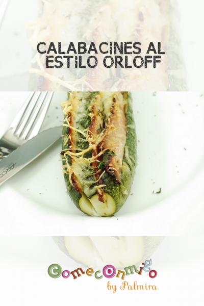 CALABACINES AL ESTILO ORLOFF
