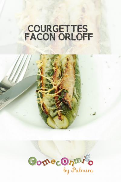COURGETTES FACON ORLOFF