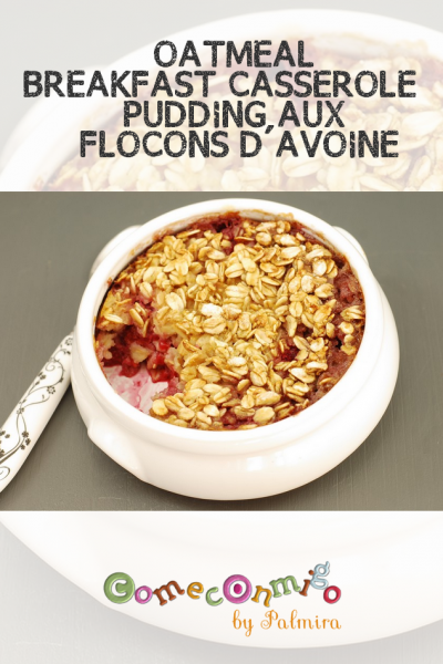 OATMEAL BREAKFAST CASSEROLE – PUDDING AUX FLOCONS D'AVOINE