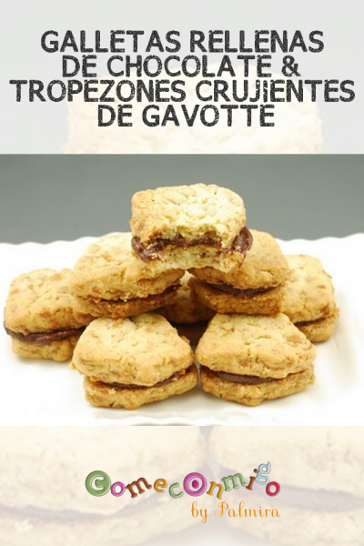 GALLETAS RELLENAS DE CHOCOLATE & TROPEZONES CRUJIENTES DE GAVOTTE