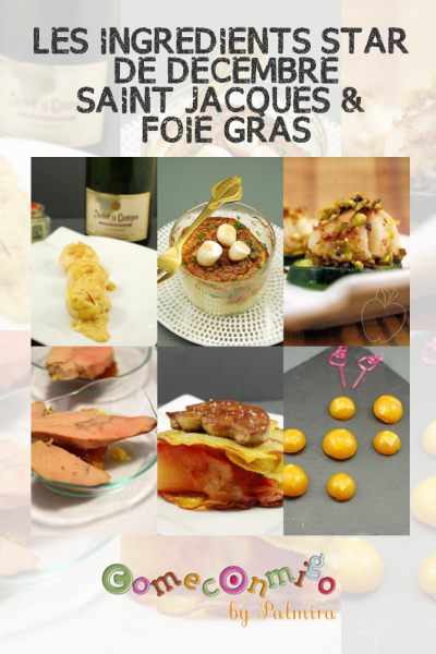 LES INGREDIENTS STAR DE DECEMBRE SAINT JACQUES & FOIE GRAS