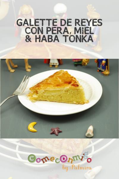 GALETTE DE REYES CON PERA, MIEL & HABA TONKA
