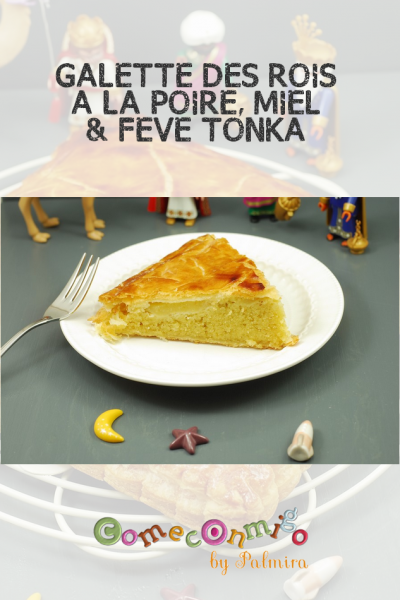 GALETTE DES ROIS À LA POIRE, MIEL & FÈVE TONKA