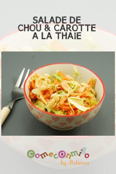 SALADE DE CHOU & CAROTTE A LA THAIE