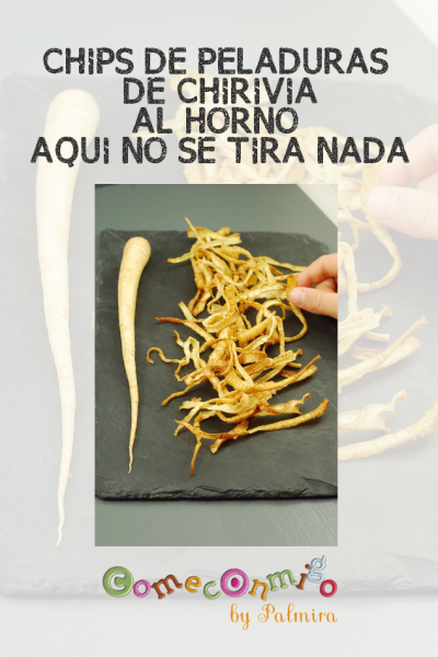 CHIPS DE PELADURAS DE CHIRIVIA AL HORNO AQUI NO SE TIRA NADA