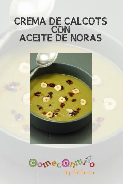 CREMA DE CALCOTS CON ACEITE DE NORAS