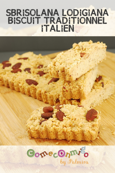 SBRISOLANA LODIGIANA BISCUIT TRADITIONNEL ITALIEN