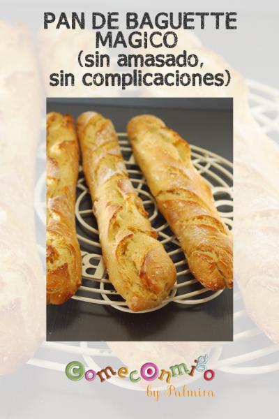"""PAN """"BAGUETTE"""" MÁGICO (SIN AMASADO, SIN COMPLICACIONES)"""
