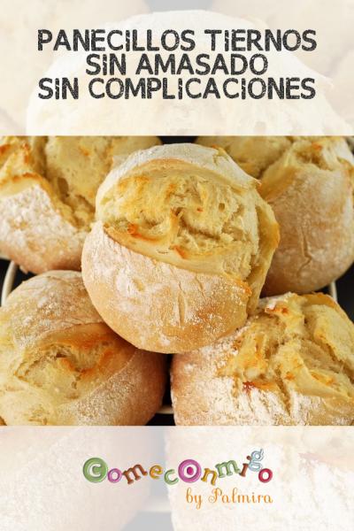 PANECILLOS TIERNOS (SIN AMASADO, SIN COMPLICACIONES)