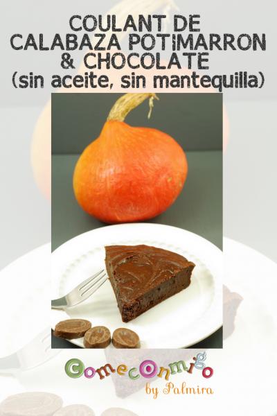 COULANT DE CALABAZA POTIMARRON & CHOCOLATE (sin aceite, sin mantequilla)