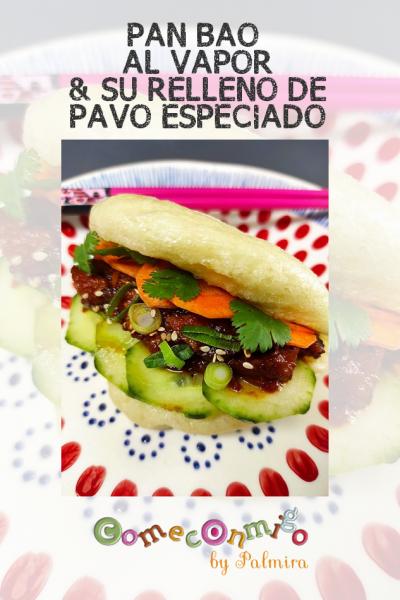 PAN BAO AL VAPOR & SU RELLENO DE PAVO ESPECIADO