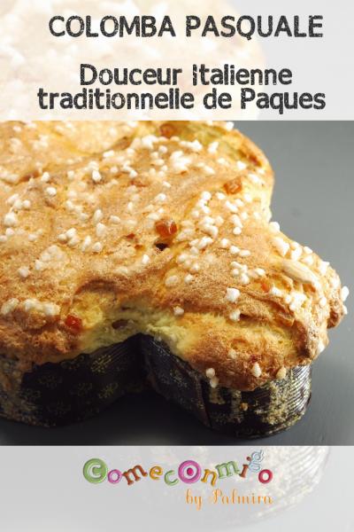 COLOMBA PASQUALE Douceur Italienne traditionnelle de Paques