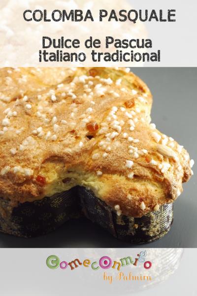 COLOMBA PASQUALE Dulce de Pascua Italiano tradicional