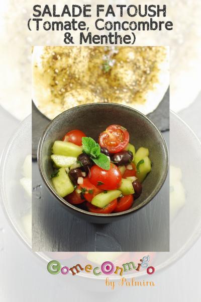 SALADE FATOUSH (Tomate, Concombre & Menthe)